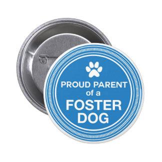 Proud Parent of a Foster Dog Button