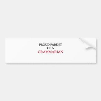 Proud Parent Of A GRAMMARIAN Car Bumper Sticker