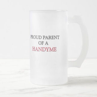 Proud Parent Of A HANDYME Coffee Mugs