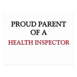 Proud Parent Of A HEALTH INSPECTOR Postcards