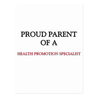 Proud Parent Of A HEALTH PROMOTION SPECIALIST Post Card