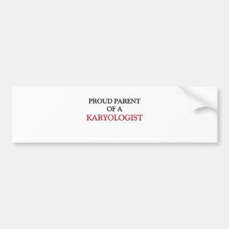 Proud Parent Of A KARYOLOGIST Bumper Sticker