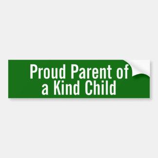 Proud Parent of a Kind Child Bumper Sticker