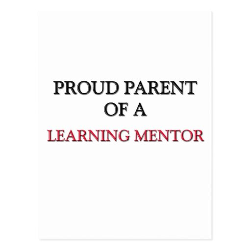 Proud Parent Of A LEARNING MENTOR Post Card