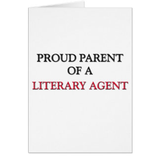 Proud Parent Of A LITERARY AGENT Greeting Card