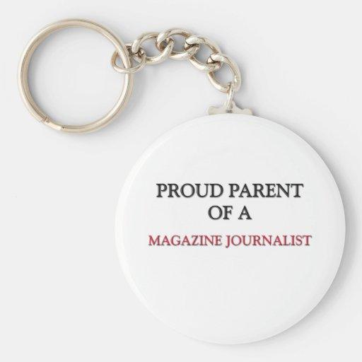 Proud Parent Of A MAGAZINE JOURNALIST Key Chains