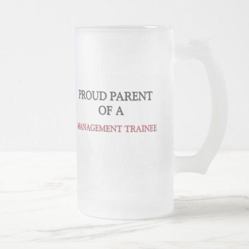 Proud Parent Of A MANAGEMENT TRAINEE Mugs