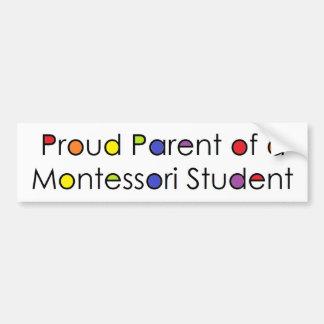 Proud Parent of a Montessori Student Car Bumper Sticker