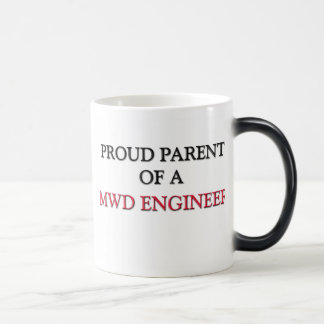 Proud Parent Of A MWD ENGINEER 11 Oz Magic Heat Color-Changing Coffee Mug