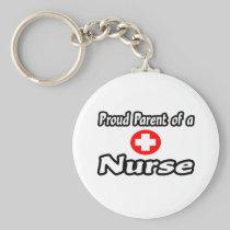 Proud Parent of a Nurse Basic Round Button Keychain