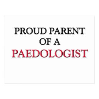 Proud Parent Of A PAEDOLOGIST Postcard