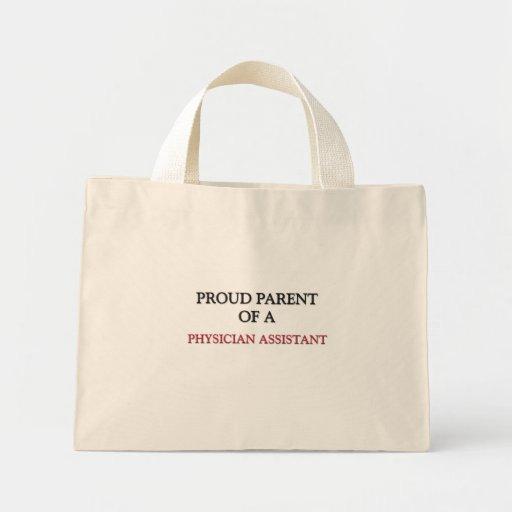 Proud Parent Of A PHYSICIAN ASSISTANT Canvas Bag