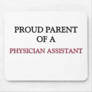 Proud Parent Of A PHYSICIAN ASSISTANT Mouse Mat