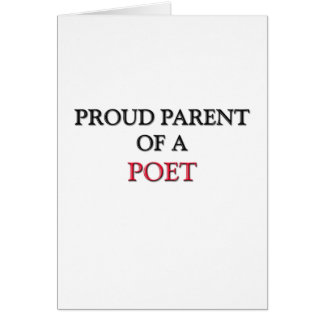 Proud Parent Of A POET Card
