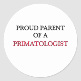Proud Parent Of A PRIMATOLOGIST Stickers