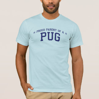 Proud Parent of a Pug T-Shirt