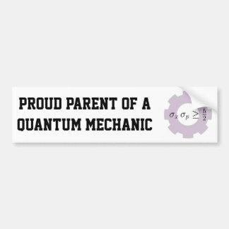 Proud Parent of a Quantum Mechanic Car Bumper Sticker