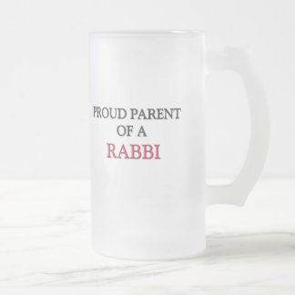 Proud Parent Of A RABBI 16 Oz Frosted Glass Beer Mug