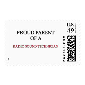 Proud Parent Of A RADIO SOUND TECHNICIAN Stamps