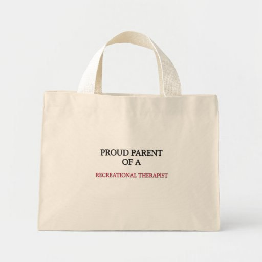 Proud Parent Of A RECREATIONAL THERAPIST Mini Tote Bag