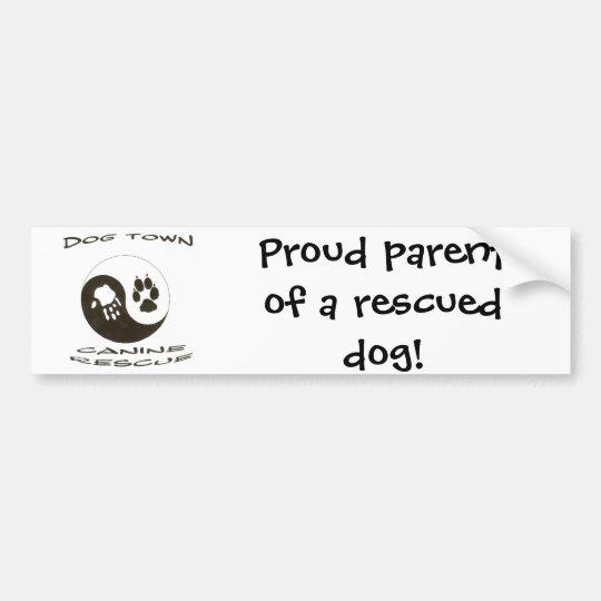 Proud parent of a rescued dog! bumper sticker