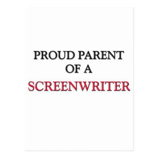 Proud Parent Of A SCREENWRITER Postcard