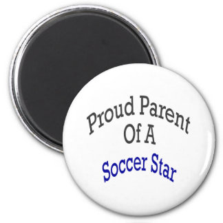 Proud Parent Of A Soccer Star 2 Inch Round Magnet