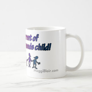 Proud Parent of a Special Needs Child! Classic White Coffee Mug