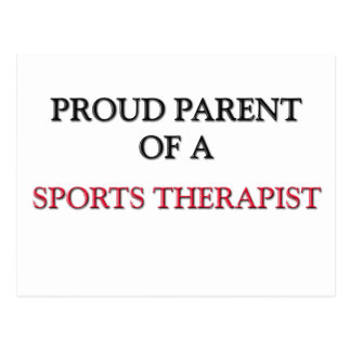 Proud Parent Of A SPORTS THERAPIST Post Cards