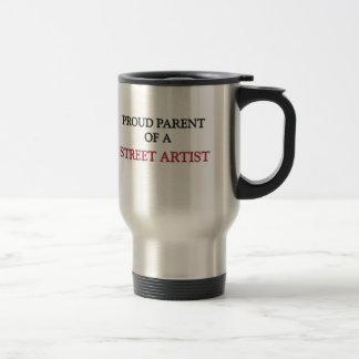 Proud Parent Of A STREET ARTIST Mugs