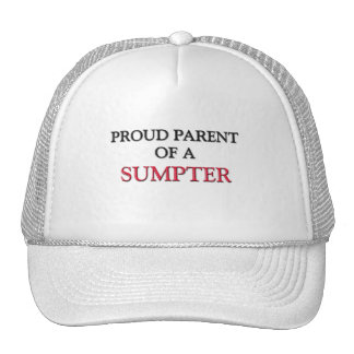 Proud Parent Of A SUMPTER Hat