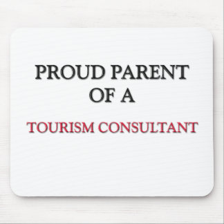 Proud Parent Of A TOURISM CONSULTANT Mouse Mats
