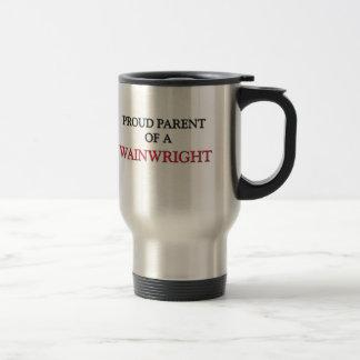 Proud Parent Of A WAINWRIGHT Travel Mug