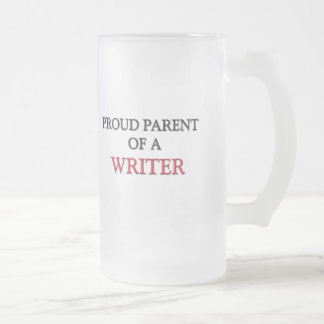Proud Parent Of A WRITER Mugs