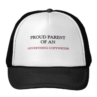 Proud Parent OF AN ADVERTISING COPYWRITER Trucker Hat