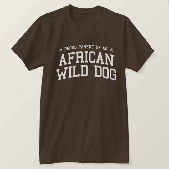Proud Parent of an African Wild Dog Dark Tee