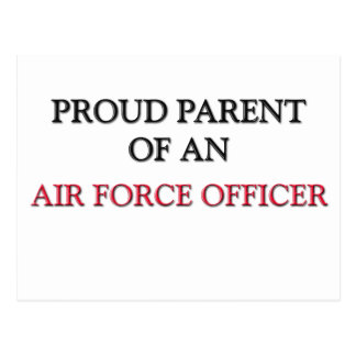 Proud Parent OF AN AIR FORCE OFFICER Post Cards