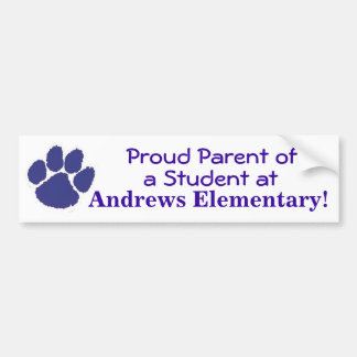 Proud Parent of an Andrews Student Bumper Sticker
