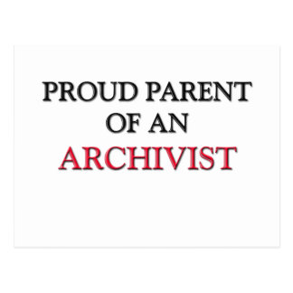 Proud Parent OF AN ARCHIVIST Postcard