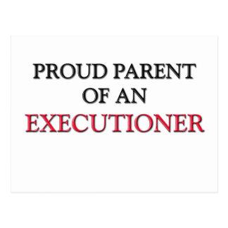 Proud Parent OF AN EXECUTIONER Postcard