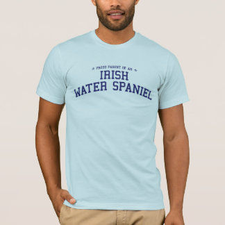 Proud Parent of an Irish Water Spaniel T-Shirt