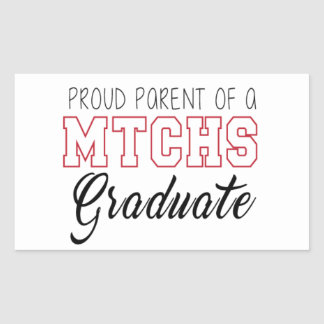 Proud Parent of MTCHS Graduate Rectangular Sticker