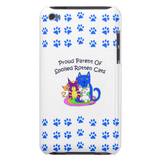 Proud Parent Of Spoiled Rotten Cats Case-Mate iPod Touch Case