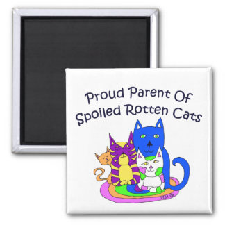 Proud Parent of Spoiled Rotten Cats Square 2 Inch Square Magnet