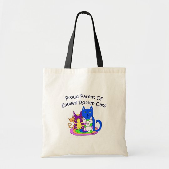 Proud Parent of Spoiled Rotten Cats Tote Bag