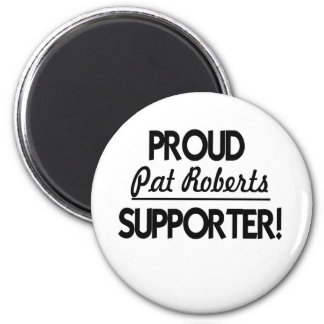 Proud Pat Roberts Supporter! Magnet