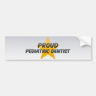 Proud Pediatric Dentist Bumper Stickers
