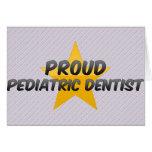 Proud Pediatric Dentist Cards