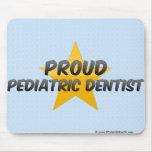 Proud Pediatric Dentist Mouse Pads