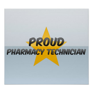 Proud Pharmacy Technician Posters
